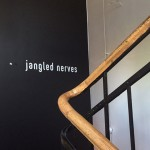 01 Jangled Nerves: Eingang